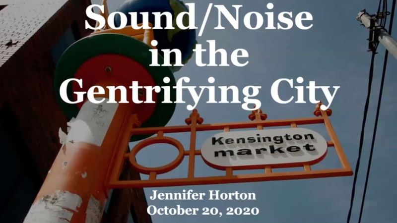 Bibliography for Sound/Noise in the Gentrifying City